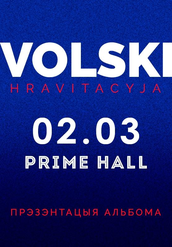 Volski, прэзентацыя